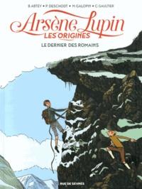 Benoît Abtey et Pierre Deschodt - Arsène Lupin, les origines Tome 2 : Le dernier des Romains.
