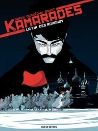 Benoît Abtey et Jean-Baptiste Dusseaux - Kamarades Tome 1 : La fin des Romanov.
