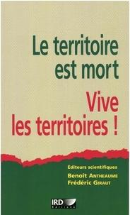 Benoît Antheaume - le territoire est mort vive les terrioires.