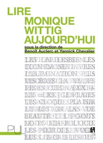 Lire Monique Wittig aujourd'hui