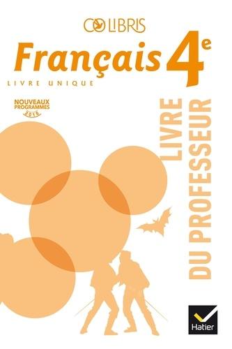 Francais 4e Colibris Livre Du Professeur Grand Format