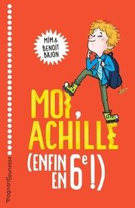 Benoit Bajon et  Mim - Moi, Achille (enfin en 6e !).