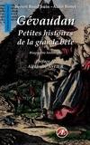 Benoit Baud'huin et Alain Bonet - Gévaudan - Petites histoires de la grande bête.