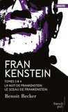 Benoit Becker - Frankenstein Tome 3 & 4 : La nuit de Frankenstein ; Le sceau de Frankenstein.