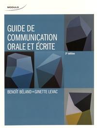 Benoît Béland et Ginette Levac - Guide de communication orale et écrite.