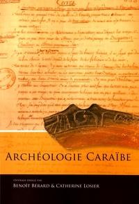 Benoît Bérard et Catherine Losier - Archéologie caraïbe.