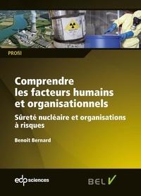 Comprendre les facteurs humains et organisationnels - Sûreté nucléaire et organisations à risques.pdf