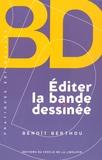 Benoît Berthou - Editer la bande dessinée.