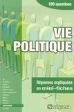 Benoît Berthou et Sophie Chautard - Vie politique - 100 questions.