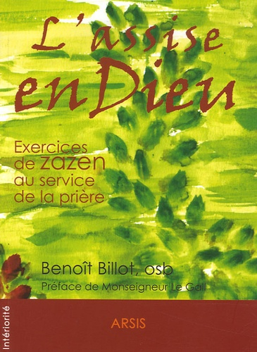 Benoît Billot - L'assise en Dieu. 1 CD audio