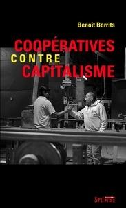 Benoît Borrits - Coopératives contre capitalisme.