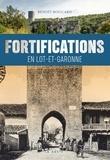 Benoît Boucard - Fortifications en Lot-et-Garonne.