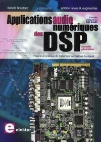 Applications audionumériques des DSP- Théorie et pratique du traitement numérique du son - Benoît Bouchez  