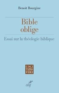 Ebooks gratuits télécharger le fichier pdf Bible oblige  - Essai de théologie biblique 9782204134385 (French Edition)