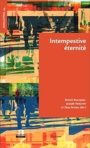 Benoît Bourgine et Joseph Famerée - Intempestive éternité.