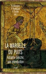 Benoît Bourgine - La margelle du puits - Adolphe Gesché, une introduction.