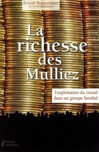 Benoît Boussemart - La richesse des Mulliez - Exploitation du travail dans un groupe familial.