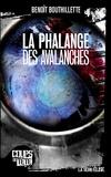 Benoît Bouthillette - La phalange des avalanches.
