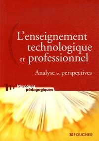 Benoît Bouyx - L'enseignement technologique et professionnel - Analyse et perspectives.