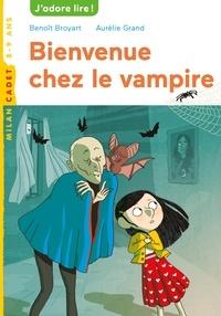 Aurélie Grand et Benoît Broyart - Bienvenue chez le vampire.