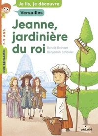 Benoît Broyart - Jeanne, jardinière du roi.