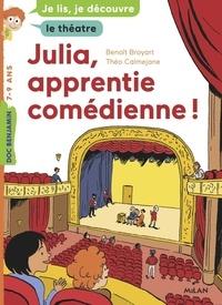 Benoît Broyart - Julia, apprentie comédienne.