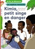 Benoît Broyart et Cléo Germain - Kimia, petit singe en danger.