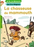 Benoît Broyart et Pierre Van Hove - La chasseuse de mammouths.