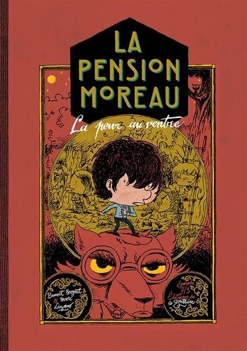 La pension Moreau Tome 2 La peur au ventre