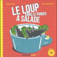 Benoît Broyart et Virginie Piatti - Le loup dans le panier à salade - 2 volumes. 1 CD audio