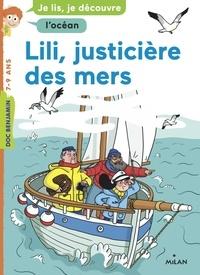 Benoît Broyart - Lili, justicière des mers.
