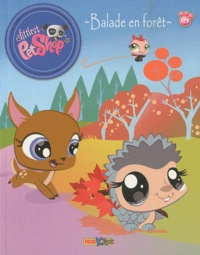 Benoît Broyart - Littlest PetShop Tome 1 : Balade en forêt - Suivi de L'union fait la force.