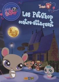 Benoît Broyart - Littlest PetShop Tome 2 : Les PetShop contre-attaquent.
