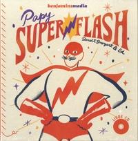 Benoît Broyart et  Ed - Papy Superflash. 1 CD audio