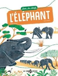 Benoît Broyart et Laura Fanelli - Suis du doigt l'éléphant.