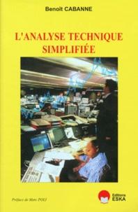 Benoît Cabanne - L'analyse technique simplifiée.