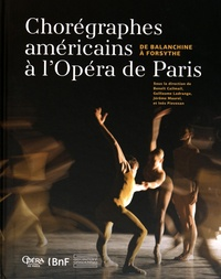 Era-circus.be Chorégraphes américains à l'Opéra de Paris - De Balanchine à Forsythe Image