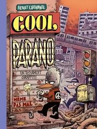 Benoit Carbonnel - Cool parano - Un testament graffiti.