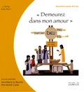 """Benoît Caulle et Anne-Marie Le Bourhis - """"Demeurez dans mon amour"""" - Livre du catéchiste 2e année 8-9 ans."""