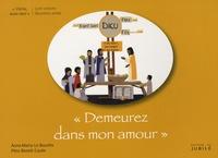 """Benoît Caulle et Anne-Marie Le Bourhis - """"Demeurez dans mon amour"""" - Livre oratoire deuxième année."""