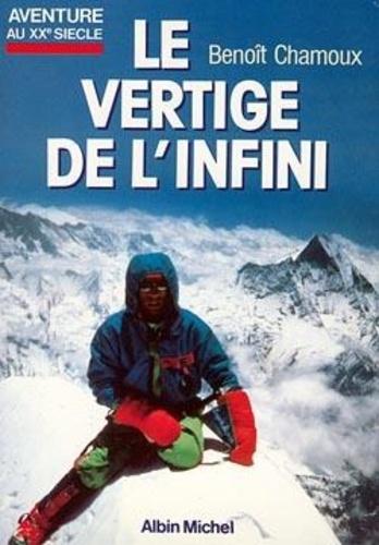 Benoît Chamoux et Marc Maisonneuve - Le Vertige de l'infini.