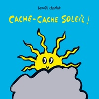 Benoît Charlat - Cache-cache soleil.
