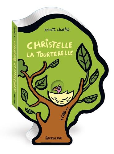 Benoît Charlat - Christelle la tourterelle.