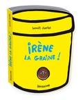 Benoît Charlat - Irène la graine !.