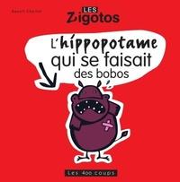 Benoît Charlat - L'hippopotame qui se faisait des bobos.