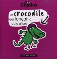 Benoît Charlat - Le crocodile qui fonçait à toute allure.