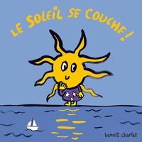Benoît Charlat - Le soleil se couche !.