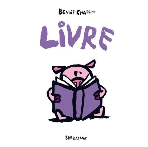 Benoît Charlat - Livre.