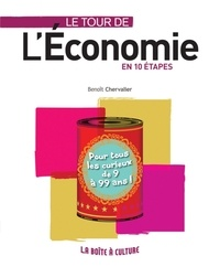 Benoît Chervalier - Le tour de l'économie en 10 étapes.