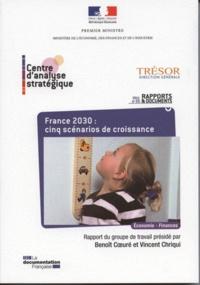 Benoît Coeuré et Vincent Chriqui - France 2030 : cinq scénarios de croissance.